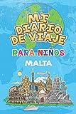 Mi Diario De Viaje Para Niños Malta: 6x9 Diario de viaje para niños I Libreta para completar y colorear I Regalo perfecto para niños para tus vacaciones en Malta