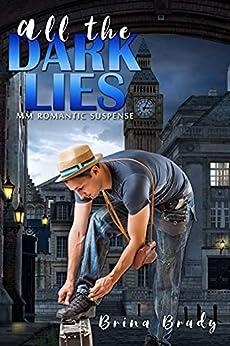 All the Dark Lies: Romantic Suspense by [Brina Brady, Anita  Ford]