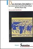 Des femmes éplorées ? Les veuves dans la société aristocratique du haut Moyen Age: LES VEUVES DANS LA SOCIETE ARISTOCRATIQUE DU MOYEN-AGE