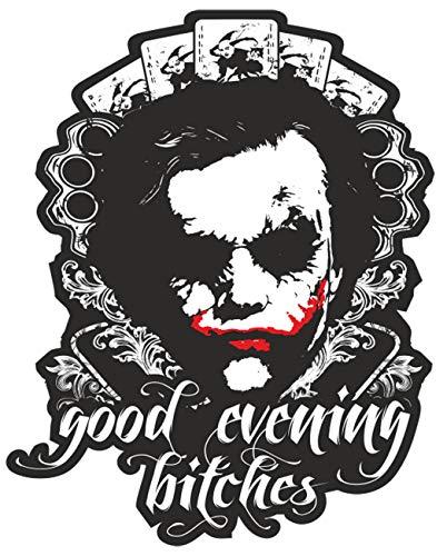 Aufkleber Wetterfest Good Evening Bitches 15 oder 40cm Clown Joker Superheld