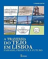 A Travessia do Tejo em Lisboa (Portuguese Edition)