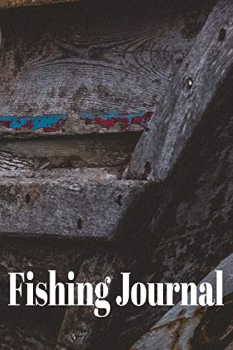 Fishing Journal: Fisherman's Log Book, Write down GPS Location, Rig, Bait, Fish Species, Weight, Weather, Barometer, Air Temp, Water Temp, Tide, Moon