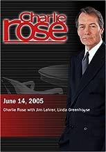 Charlie Rose June 14, 2005