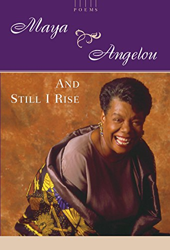 And Still I Rise: A Book of Poems