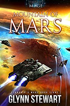 Mountain of Mars (Starship's Mage Book 8) by [Glynn Stewart]
