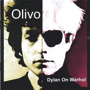 Dylan On Warhol