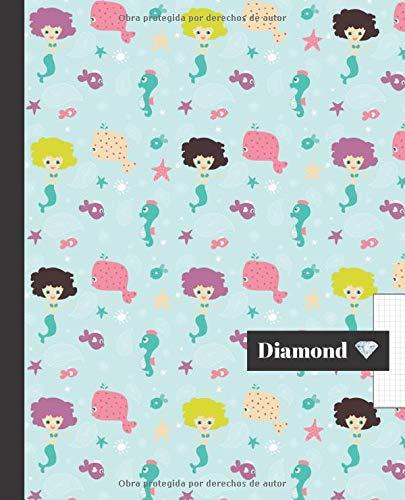 CUADERNO ESCOLAR: Bonito cuaderno de hoja cuadriculada DIAMOND | Tamaño especial para la mochila o cartera del colegio | 120 páginas cuadrícula | ... patrón de Sirenitas y caballitos de mar.