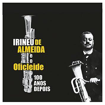 Irineu de Almeida e o Oficleide 100 Anos Depois