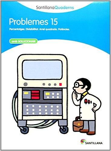 SANTILLANA QUADERNS PROBLEMES 15 - 9788468014104