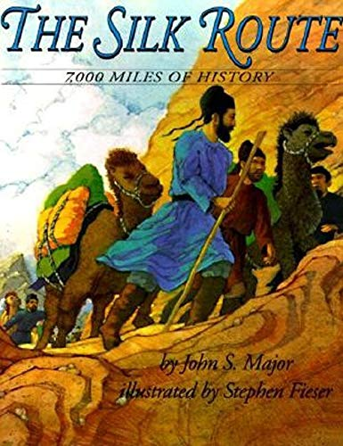 The Silk Route: 7,000 Miles of History (PB)