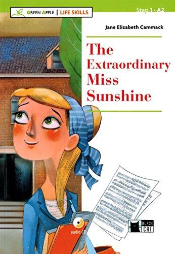 Extraordinary miss sunshine. Livello A2. Con app. Con CD-Audio [Lingua inglese]