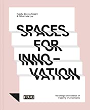Spaces for Innovation: The Design and Science of Inspiring Environments (English Edition)