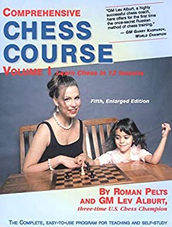 Comprehensive Chess Course, Volume 1: Learn Chess in 12 Lessons: 0