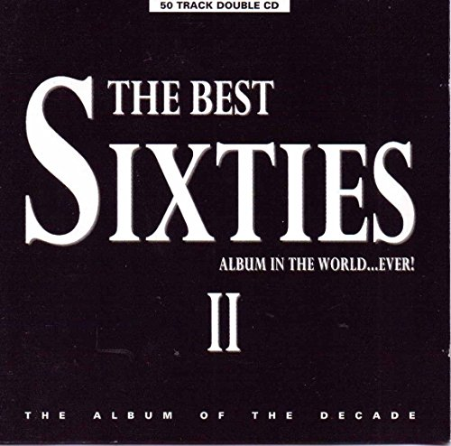 The Best Sixties Album in the World Ever!, Vol. 2