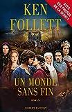 Un Monde sans fin - Edition spéciale série (BEST-SELLERS) - Format Kindle - 13,99 €