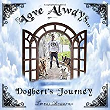 Love Always, Dogbert's Journey: The Adventures of Dogbert, Tito, and Shadow, Book 2