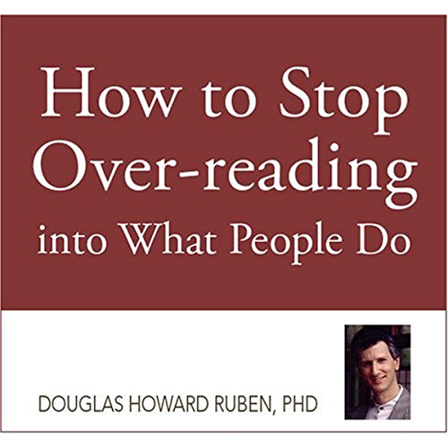 How to Stop Overreading into What People Do audiobook cover art