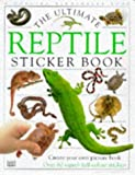 Ultimate Reptile Sticker Book (Ultimate Stickers)