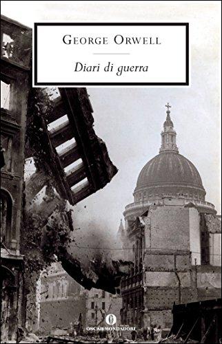 Diari di guerra (Italian Edition) eBook: Orwell, George, Sora ...