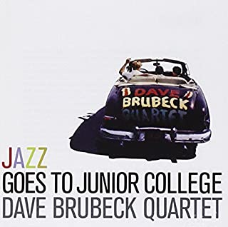 Jazz Goes to Junior College by DAVE BRUBECK (2011-09-13)
