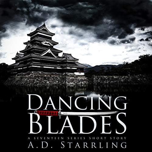 Dancing Blades     A Seventeen Series Short Story #2              By:                                                                                                                                 AD Starrling                               Narrated by:                                                                                                                                 Michael Bower                      Length: 33 mins     2 ratings     Overall 5.0