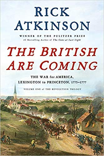 The British are Coming: The War for America, Lexington to Princeton, 1775-1777 (The Revolution Trilogy) Deckle Edge [by Rick Atkinson]-[Hardcover],Best Sold Book in-Great Britain History