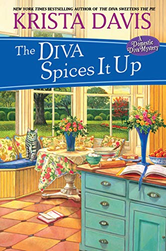 The Diva Spices It Up (A Domestic Diva Mystery)