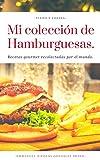 colección de hamburguesas (Spanish Edition)