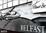 Belfast (Wandkalender 2022 DIN A3 quer)