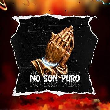 NO SON PUROS