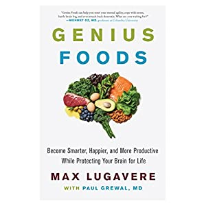 Health Shopping Genius Foods: Become Smarter, Happier, and More Productive While Protecting Your Brain for Life (Genius Living Book 1)