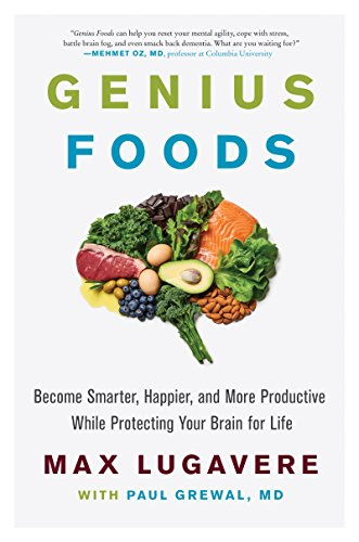 Health Shopping Genius Foods: Become Smarter, Happier, and More Productive While Protecting Your