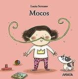 Mocos (Mi Primera Sopa De Libros)