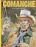 Comanche - Tome 3 - Intégrale (Comanche - intégrale) - Format Kindle - 27,99 €