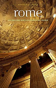 Rome (Oxford Archaeological Guides) by [Amanda Claridge, Judith Toms, Tony Cubberley]