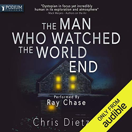 The Man Who Watched the World End  By  cover art