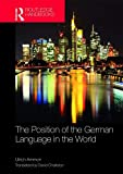 The Position of the German Language in the World - Ulrich Ammon