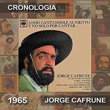 Jorge Cafrune Cronología -  Ando Cantandole al Viento y No Solo por Cantar ... (1965)