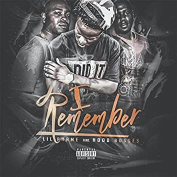 I Remember (feat. Hood Bosses)
