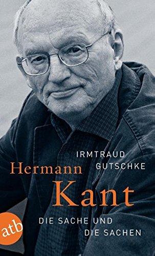 Hermann Kant: Die Sache und die Sachen