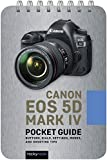 Canon EOS 5D Mark IV: Pocket Guide (The Pocket Guide Series for Photographers)