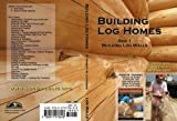 Building Log Homes -- Box 1, Log Walls --...