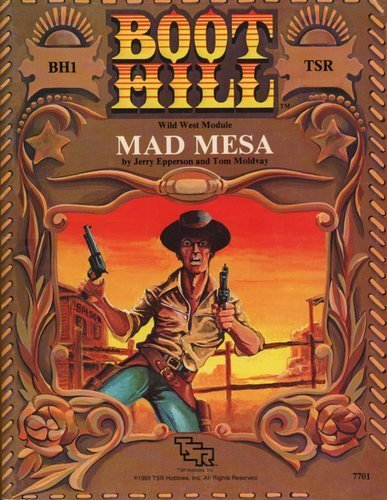 Boot Hill - Mad Mesa (Module)