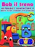 Bob il Treno Alphabet Adventure e Molte Altre Canzoni Per Bambini