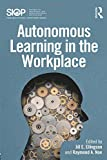 Autonomous Learning in the Workplace (SIOP Organizational Frontiers Series)