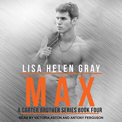 Max: Carter Brother Series, Book 4