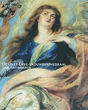 De Onze-Lieve-Vrouwenkathedraal van Antwerpen / druk 1
