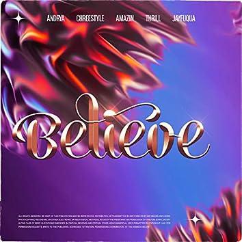 Believe (feat. Andrea Kristiansen, AMAZIN, Thrill & JayFuqua)