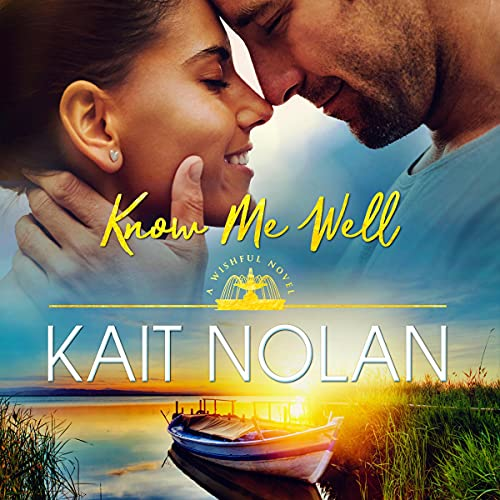 Know Me Well: A Small Town Southern Romance Audiobook By Kait Nolan cover art