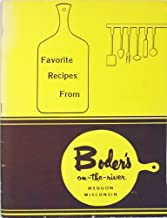Favorite Recipes From Boder's On-The-River, Mequon, Wisconsin